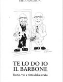 Te lo do io il barbone